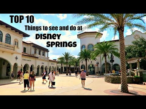 TOP 10 things to see and do at Disney Springs | Walt Disney World 2017