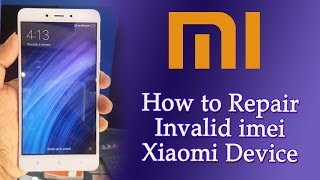 Any Xiaomi Device Imei Repair || Mi Phones Network Fault Solution