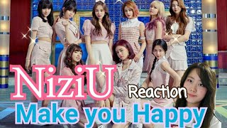 【Reaction】NiziU 『Make you happy』Reaction 最高すぎる!!!!!! JYP New Girl group♡♡♡ #Niziu #makeyouhappy #jyp