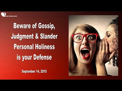 BEWARE OF GOSSIP, JUDGMENT & SLANDER ❤️ PERSONAL HOLINESS IS YOUR DEFENSE ❤️ Love Letter from Jesus