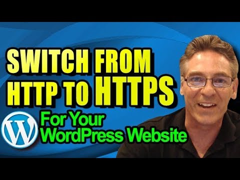 Switch from HTTP to HTTPS for Wordpress