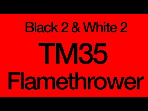 How to Get TM35 Flamethrower Pokemon Black 2 and White 2
