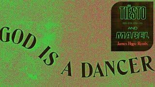 Tiësto, Mabel - God Is A Dancer (James Hype Remix)