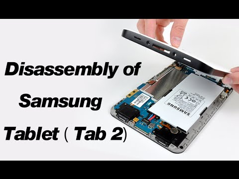 Disassembly of Samsung Tablet ( Tab 2)