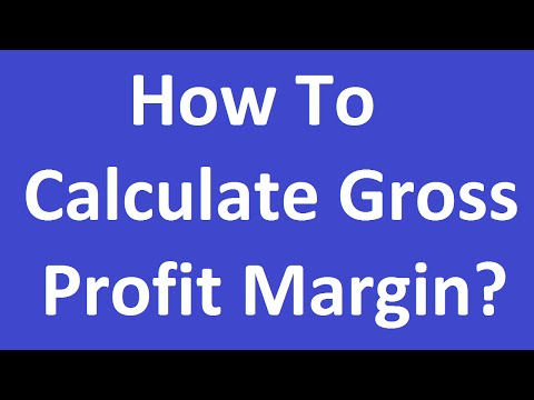 How To Calculate Gross Profit Margin?