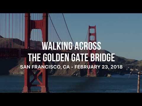 Walking Across The Golden Gate Bridge - San Francisco, CA