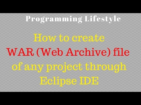 How to create .WAR (Web Archive) file of any project through Eclipse IDE
