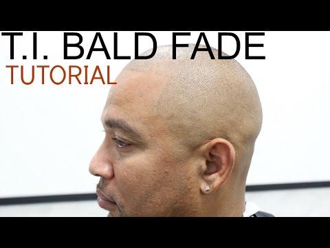 T.I. BALD FADE TUTORIAL