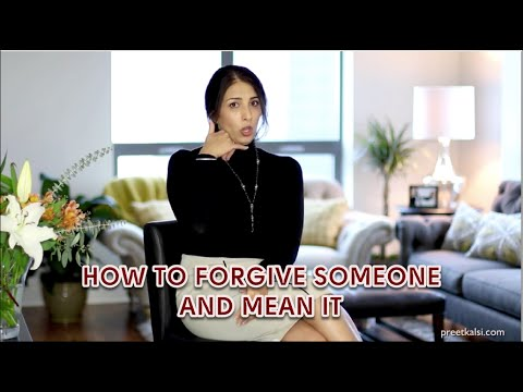 How To Forgive Someone And Mean It
