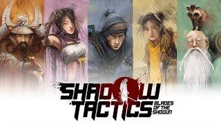 Cry Tries: Shadow Tactics: Blades of the Shogun