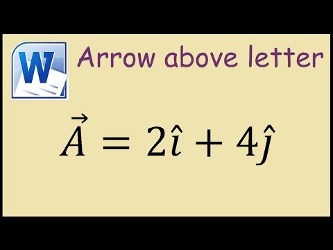 How to put an arrow above a letter in Microsoft Word