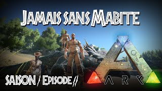 [Replay] S01EP02 - Jamais sans Mabite - ARK Survival Evolved