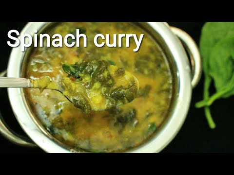 Palak dal curry - Spinach curry - Palak curry - Palak recipe - Spinach recipes