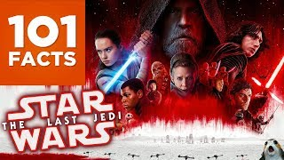 101 Facts About Star Wars Episode VIII: The Last Jedi