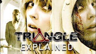 TRIANGLE (2009) Explained