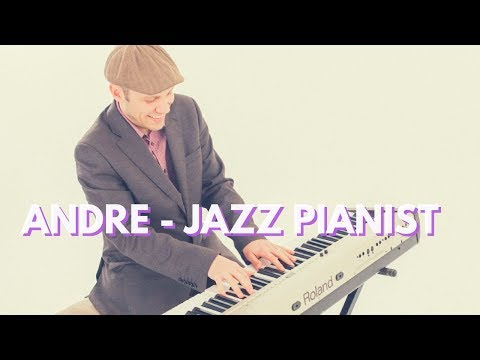 Andre - Jazz Pianist // Witchcraft // Book Now At Warble Entertainment