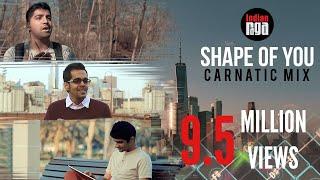 Shape Of You Indian Mix (Feat. Aditya Rao) | New Age Carnatic