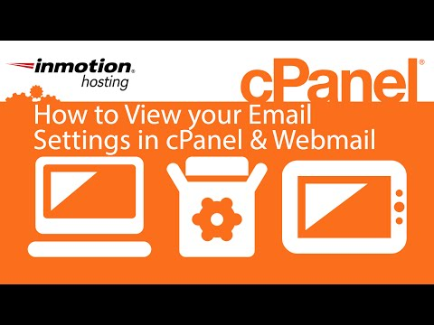 How to View your Email Settings in cPanel & Webmail (x3)