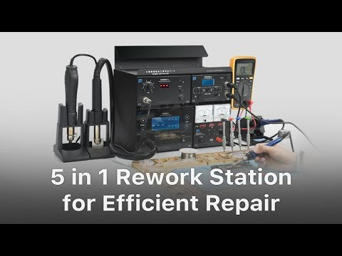5 in 1 Integrated Rework Station - Born For Efficient Repair