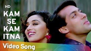 Kam Se Kam Itna , Dil Tera Aashiq (1993) , Salman Khan , Madhuri Dixit , Alka Yagnik