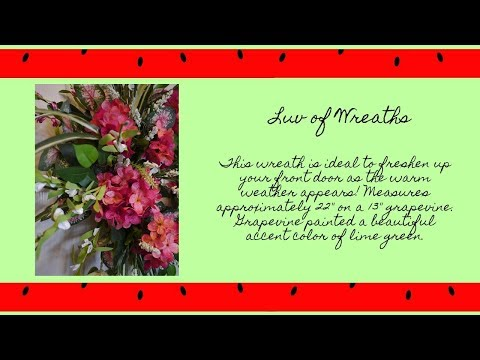 2018 Watermelon Wreaths by Luv of Wreaths