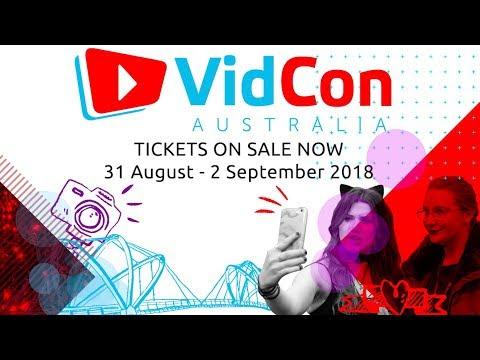 VidCon Australia 2018 | Aug 31 - Sept 2 | Tickets on Sale Now!