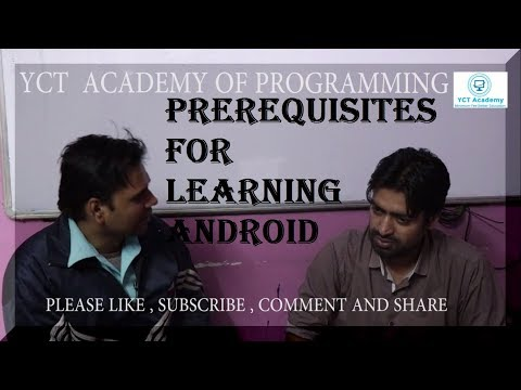 Prerequisites for Learning Android Course With Actor Ram Ratan Mishra