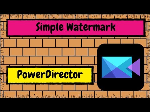 How to Add a Simple Text Watermark to Your Videos Using CyberLink PowerDirector