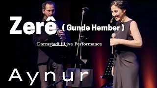 Aynur I Zerê I @Darmstadt I Live Performance