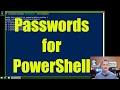 Learn to securely use Passwords with PowerShell