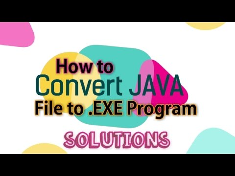 How to Convert Java File into Executable (.Exe) Program