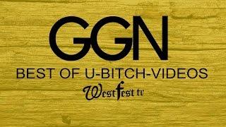 Ggn Best U-bitch-u Videos