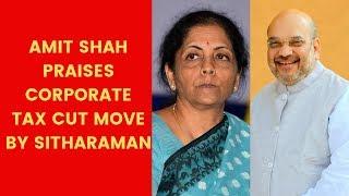 Amit Shah Praises Corporate Tax Cut Move By Nirmala Sitharaman | NewsX