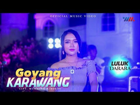 Download Lagu Luluk Darara Goyang Karawang Mp3