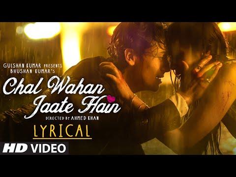 Xxx Mp4 Chal Wahan Jaate Hain Full Song With LYRICS Arijit Singh Tiger Shroff Kriti Sanon T Series 3gp Sex