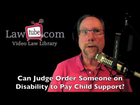 Can judge order someone on disability to pay child support?