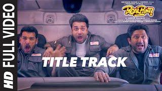 Pagalpanti Title Track (Full Video)   Anil, John, Ileana, Arshad,Urvashi, Pulkit,Kriti   Sajid-Wajid