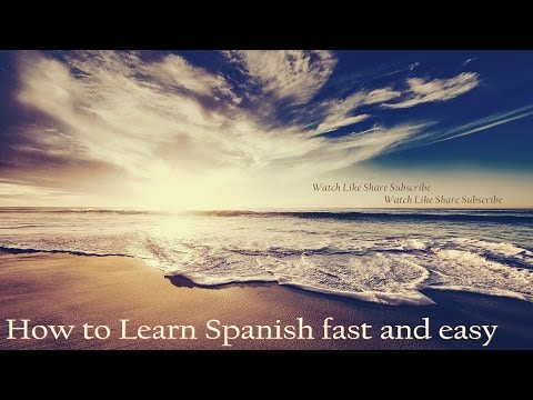 How to Learn Spanish Fast and Easy - Powerful Subliminal Messages Video - (Please Subscribe!!!)