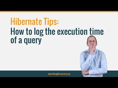Hibernate Tip: How to log the execution time of a query