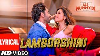 Lyrical: Lamborghini   Jai Mummy Di l Sunny S, Sonnalli S lNeha Kakkar,Jassie G Meet Bros