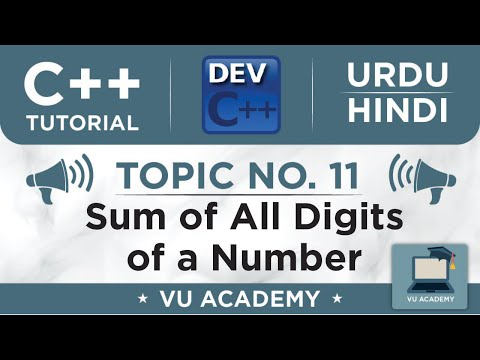 Topic No. 6 Sum of All digits in a number (C++ in Urdu)