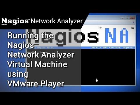 Nagios Network Analyzer How to: Running the Virtual Machine using VMware Player