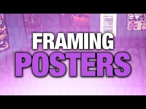 Tips & Tricks for Framing Posters