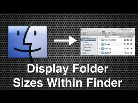 How To Display Folder Sizes Within Finder - Mac OS X