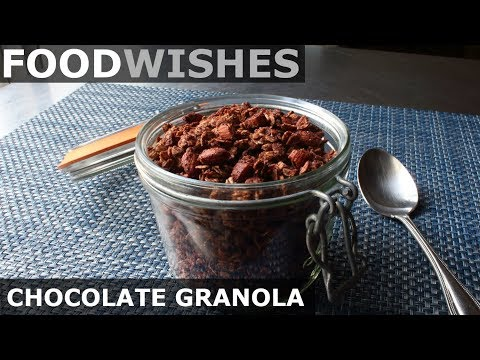 Chocolate Granola - Food Wishes