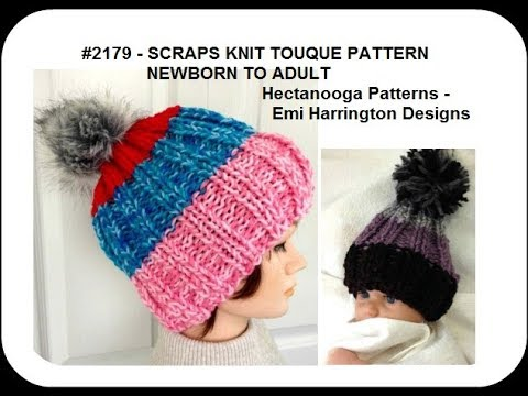 KNITTED TOUQUE Hat PATTERN, Scraps hat,  newborn to adult, #2179