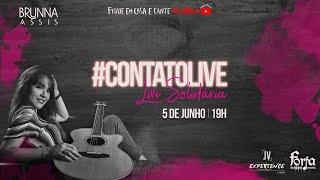 Brunna Assis - #CONTATOLIVE | Fique em Casa e Cante #Comigo