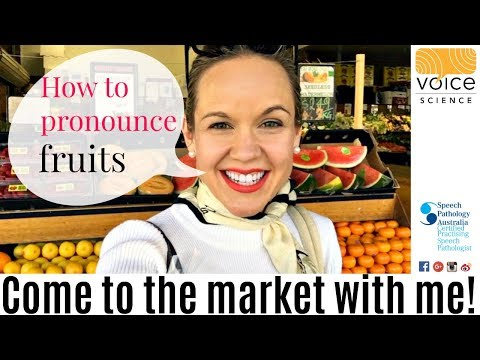 Come to the Market with me: Australian Accent. Pronounce Fruit Items!