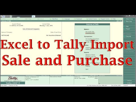 Excel to Tally ERP9 Sales and Purchase Imports With VAT Accounts Only