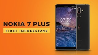 Nokia 7 Plus First Impressions | Digit.in